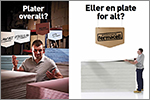 Hunton Fiber AS : Plater overalt? ... Eller en plate for alt?